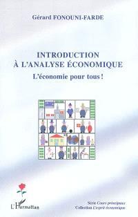 Introduction à l'analyse économique : l'économie pour tous !