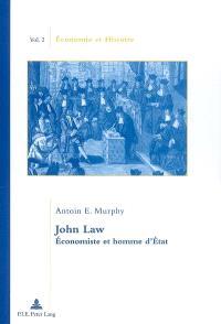 John Law : économiste et homme d'Etat