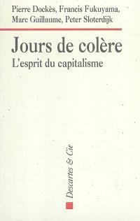 Jours de colère : l'esprit du capitalisme