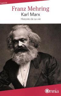 Karl Marx : histoire de sa vie
