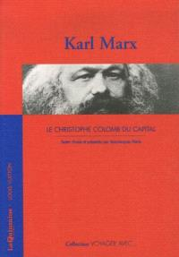 Karl Marx : le Christophe Colomb du capital