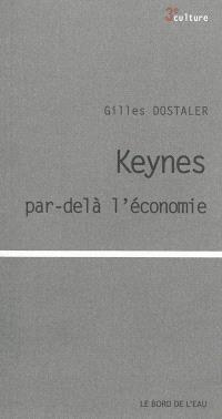 Keynes par-delà l'économie
