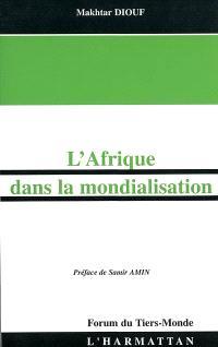 L'Afrique dans la mondialisation