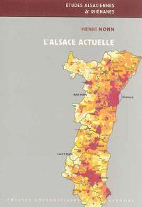L'Alsace actuelle : développement régional et métropolisation depuis les années 1950