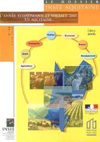 L'année économique et sociale 2005 en Aquitaine