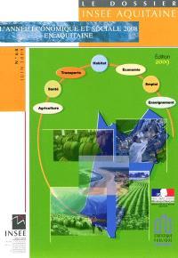 L'année économique et sociale 2008 en Aquitaine