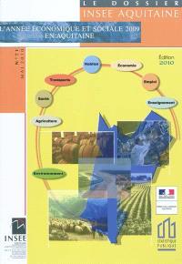 L'année économique et sociale 2009 en Aquitaine