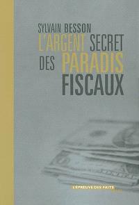 L'argent secret des paradis fiscaux