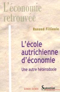 L'école autrichienne d'économie : concepts et théories