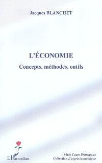 L'économie : concepts, méthodes, outils