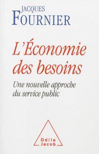 L'économie des besoins : une nouvelle approche du service public