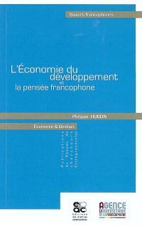 L'économie du développement et la pensée francophone