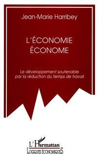 L'économie économe : le développement soutenable par la réduction du temps de travail