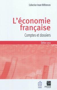 L'économie française : comptes et dossiers : rapport sur les comptes de la Nation 2011