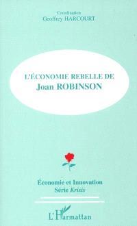 L'économie rebelle de Joan Robinson