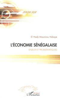 L'économie sénégalaise : enjeux et problématiques