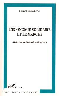 L'économie solidaire et le marché : modernité, société civile et démocratie