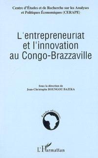 L'entrepreneuriat et l'innovation au Congo-Brazzaville