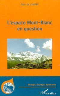 L'Espace Mont-Blanc en question