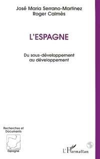 L'Espagne : du sous-développement au développement