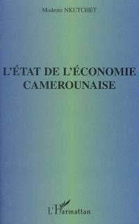 L'état de l'économie camerounaise