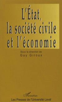 L'État, la société civile et l'économie : turbulences et transformations