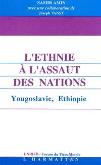 L'ethnie à l'assaut des nations : Yougoslavie, Ethiopie