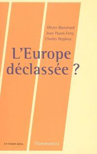 L'Europe déclassée ?