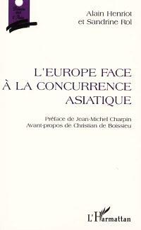 L'Europe face à la concurrence asiatique
