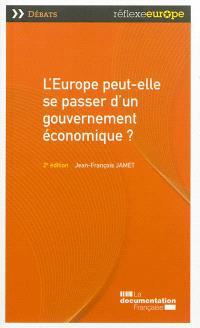 L'Europe peut-elle se passer d'un gouvernement économique ?