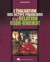 L'évaluation des actifs financiers et la relation risque-rendement