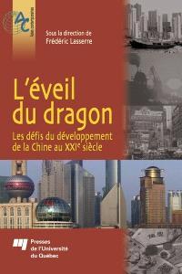 L'éveil du dragon  : les défis du développement de la Chine au XXIe siècle