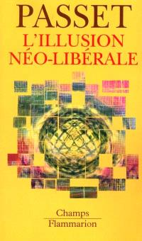 L'illusion néolibérale