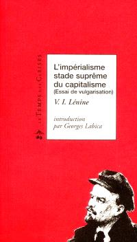 L'impérialisme, stade suprême du capitalisme : essai de vulgarisation