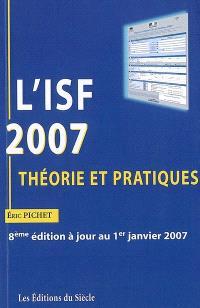 L'ISF 2007 : théorie et pratiques