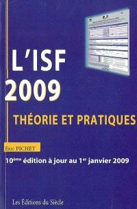 L'ISF 2009 : théorie et pratiques