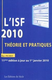 L'ISF 2010 : théorie et pratiques
