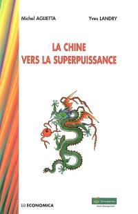 La Chine du 21e siècle : une nouvelle superpuissance ?
