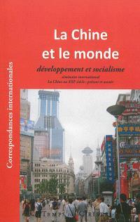 La Chine et le monde, développement et socialisme