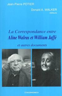 La correspondance entre Aline Walras et William Jaffé et autres documents