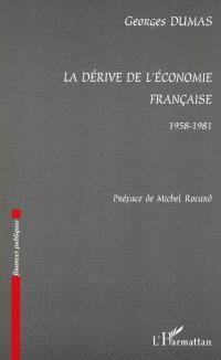 La dérive de l'économie française : 1958-1981