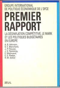 La Désinflation compétitive, le mark, et les politiques budgétaires en Europe : premier rapport