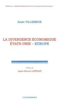 La divergence économique Etats-Unis - Europe