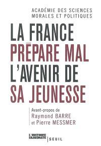 La France prépare mal l'avenir de sa jeunesse