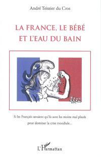 La France, le bébé et l'eau du bain
