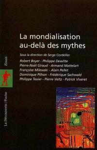 La mondialisation au-delà des mythes