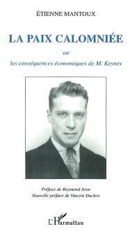 La paix calomniée : ou les conséquences économiques de M. Keynes