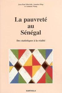 La pauvreté au Sénégal : des statistiques à la réalité