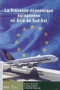 La présence économique européenne en Asie du Sud-Est