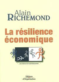 La résilience économique : une chance de recommencement